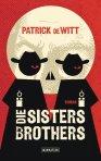Die Sisters Brothers; Rechte: Manhattan