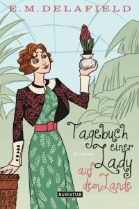 Delafield - Tagebuch einer Lady auf dem Lande