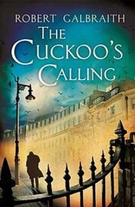 J. K. Rowling: The Cuckoo's Calling - Der Ruf des Kuckucks