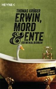 Buch-Cover Erwin, Mord und Ente; Rechte: Heyne