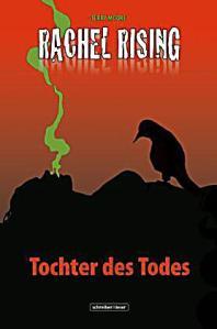 Rachel Rising, Tochter des Todes; Rechte: Schreiber & Leser