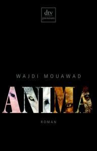 Mouawad: Anima, Rechte: dtv